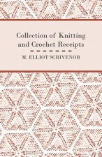 Collection of Knitting and Crochet Receipts - Fully Illustrated