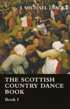 The Scottish Country Dance Book - Book I