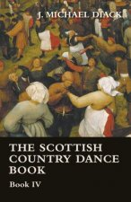 The Scottish Country Dance Book - Book IV