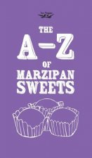 The A-Z of Marzipan Sweets