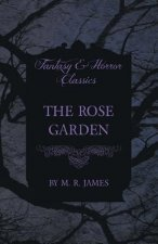 The Rose Garden (Fantasy and Horror Classics)