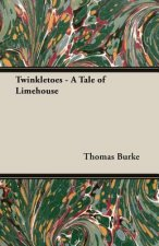 Twinkletoes - A Tale of Limehouse