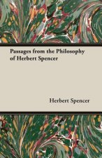 Passages from the Philosophy of Herbert Spencer