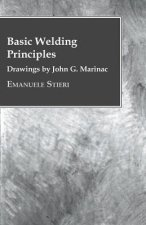 Basic Welding Principles - Drawings by John G. Marinac
