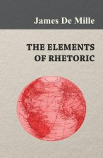 The Elements of Rhetoric