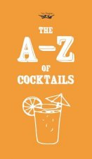 A-Z of Cocktails