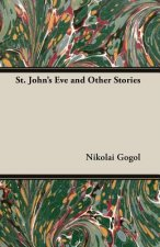 St. John's Eve and Other Stories