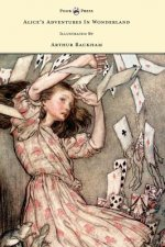 Alice's Adventures in Wonderland - Illustrated by Arthur Rackham