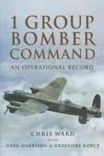 1 Group Bomber Command: An Operatonal Record