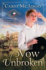 Vow Unbroken: A Lone Star Novel