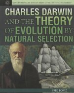 Charles Darwin and the Theory of Evolution by Natural Selection