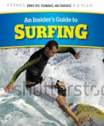 An Insider's Guide to Surfing