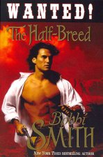 Wanted: The Half-Breed