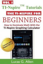The Ti-Nspire for Beginners