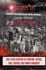 Death in Hollywoodland - The Large Edition