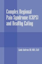 Complex Regional Pain Syndrome (Crps) and Healthy Eating