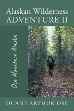 Alaskan Wilderness Adventure II