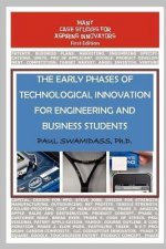 The Early Phases of Technological Innovation for Engineering and Business Students