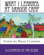 What I Learned at Dragon Camp