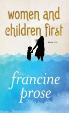 Women and Children First: Stories