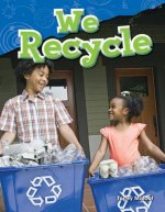 We Recycle (Grade 1)