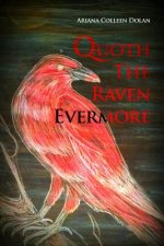Quoth the Raven Evermore