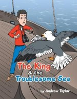 The King & the Troublesome Sea