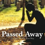 Passed Away: The Life on the Last Way