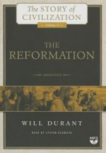 The Reformation: A History of European Civilization from Wycliffe to Calvin, 1300 1564