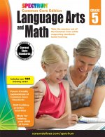 Spectrum Language Arts and Math, Grade 5: Common Core Edition
