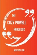 The Cozy Powell Handbook - Everything You Need to Know about Cozy Powell