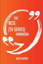 The Ncis (TV Series) Handbook - Everything You Need to Know about Ncis (TV Series)