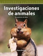 Investigaciones de Animales (Animal Investigations) (Spanish Version) (Level 4): Recopilacion de Datos (Collecting Data)