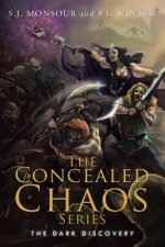 The Concealed Chaos Series: The Dark Discovery