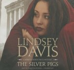 The Silver Pigs: A Marcus Didius Falco Mystery