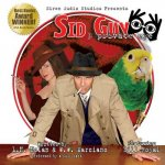 Sid Guy: Private Eye: The Case of the Mysterious Woman & the Case of the Missing Boxer