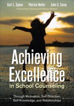 Bundle Squier: Achieving Excellence in School Counseling Through Motivation, Self-Direction, Self-Knowledge and Relationships + CBA Toolkit on a Flash