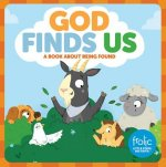 God Finds Us: Frolic First Faith