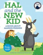 Hal and the New Kid: Frolic First Faith