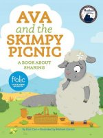 Ava and the Skimpy Picnic: Frolic First Faith