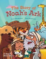 The Story of Noah's Ark: A Spark Bible Story