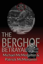 The Berghof Betrayal, a Winston Churchill 1930s Thriller