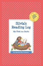 Silvia's Reading Log: My First 200 Books (Gatst)
