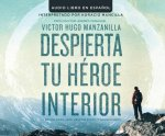 Despierta Tu Heroe Interior (Awakening Your Inner Hero)