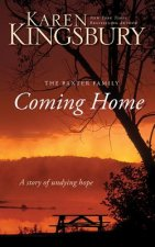 Coming Home: A Story of Unending Love and Eternal Promise