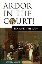 Ardor in the Court!: Sex and the Law