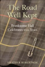The Road Well Kept: Branksome Hall Celebrates 100 Years