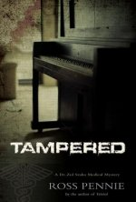 Tampered: A Dr. Zol Szabo Medical Mystery