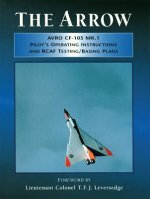 Arrow Pilot's Operating Instructions and Rcaf Testing/Basing Plans