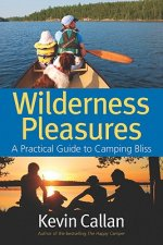 Wilderness Pleasures: A Practical Guide to Camping Bliss